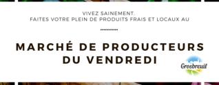Marché de producteurs – Vendredi soir à Grosbreuil