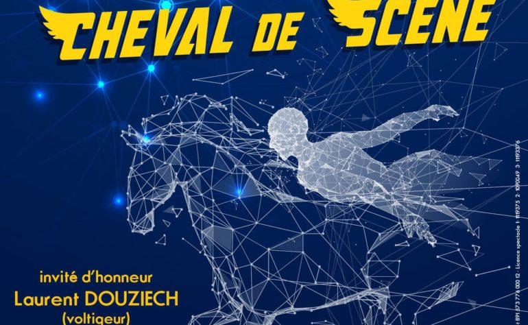 SPECTACLE CHEVAL DE SCENE